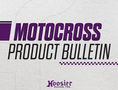 Hoosier adds new 110/100-18 Motocross Tire
